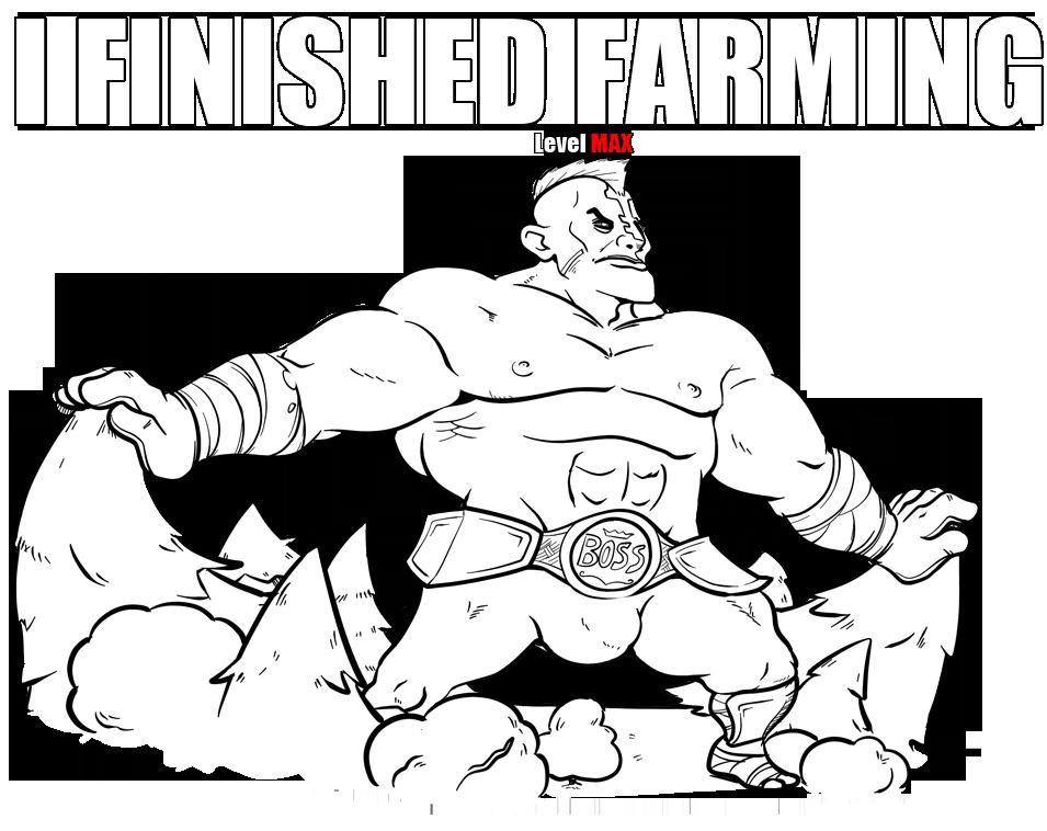 i finished farming